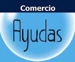 AYUDAS AL COMERCIO MINORISTA HASTA EL 10 DE FEBRERO DE 2018